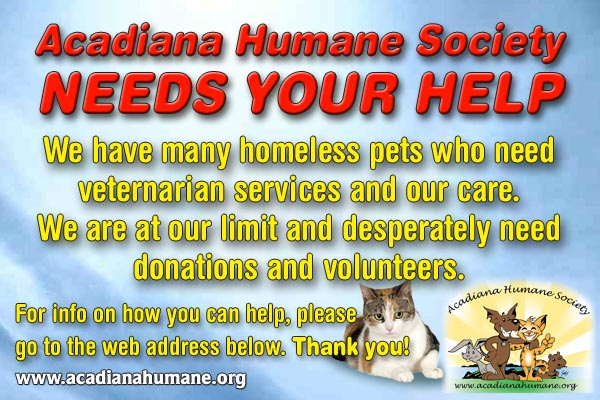 Help Acadiana Humane Society Please